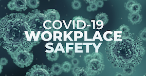 Covid Workplace Safety