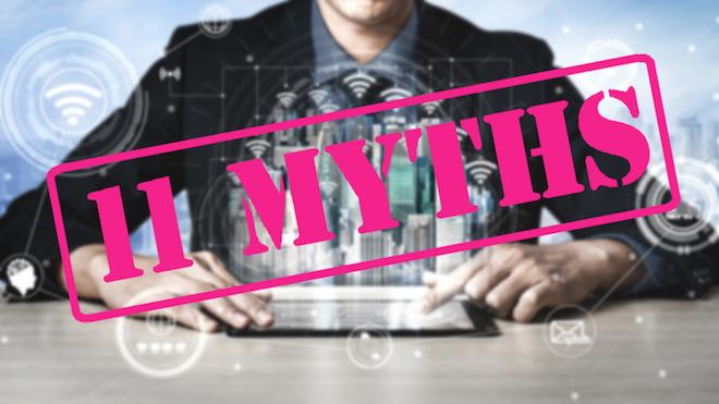 11 Myths